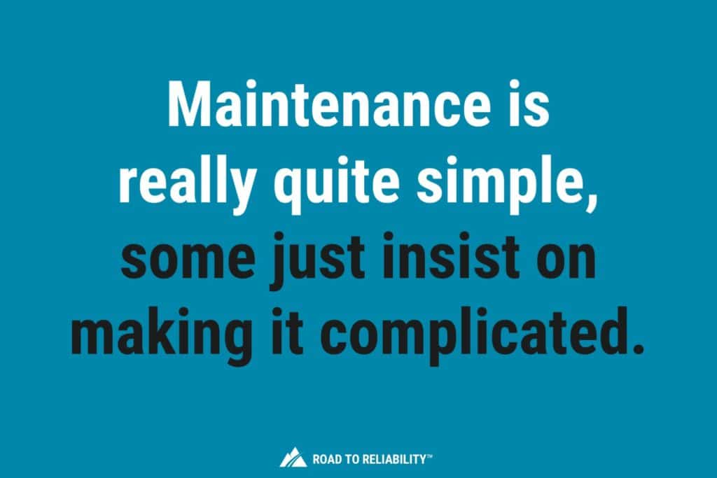 maintenance management is not hard