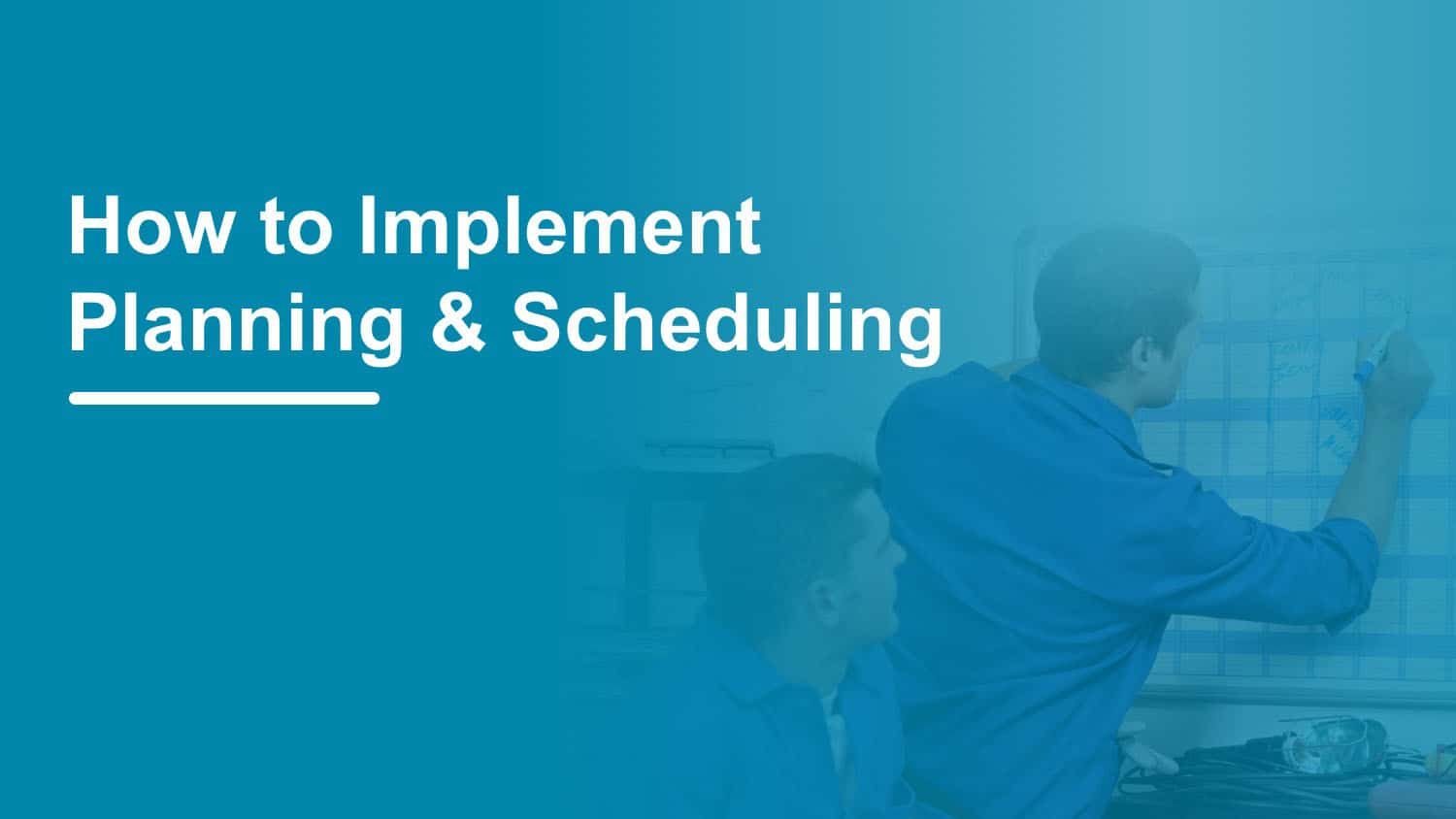 implement advanced planning and scheduling teacher