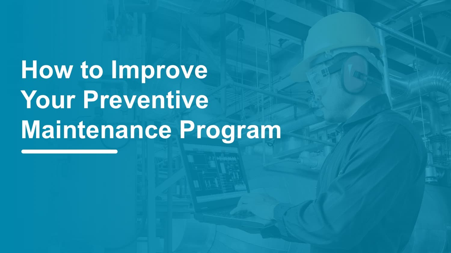 improve preventive plant maintenance program